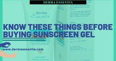 Do you know which Sunscreen Gel will be right on which skin, it is necessary to know all these things? Let's find out together what's best for you and your skin in this article and the right way to apply it. Best Vitamin C Serum, Sunscreen Spf 50, Best Sunscreens, Skin Rash, Dull Skin, Normal Skin, Things To Know, How To Apply