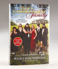 The Duck Commander Family Book ABC Distributing $12 - I highly recommend their books. My daughter bought them  (there are two different books)  for me for Mother's Day and my birthday!