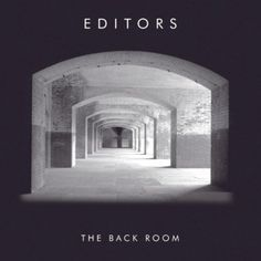 Editors - The Back Room ♥♥♥♥♥