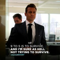 Survival is not my thing. Tag people who need to see this. - Learn how I made it to in one months with e-commerce! Boss Quotes, Life Quotes, Mindset Quotes, Money Quotes, Motivational Quotes For Success, Inspirational Quotes, Harvey Specter Suits, Suits Harvey, Suits Quotes