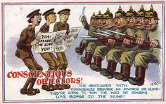 Condescending attitude towards Conscientious Objectors. People who should be admired for their beliefs and courage against prevailing attitudes Funny Postcards, Picture Postcards, Ww1 History, Military History, Richmond Castle, Conscientious Objector, Army Post, Suffering In Silence, Verses For Cards