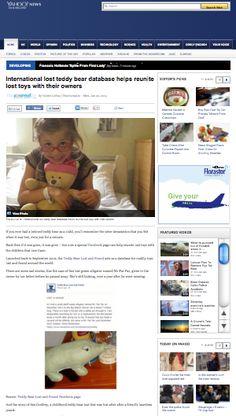 Yahoo News  http://uk.news.yahoo.com/international-lost-teddy-bear-database-helps-reunite-lost-101121944.html#zT0A7Rs