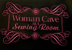 Woman cave aka sewing room cute sign for by KreativeImpressions1