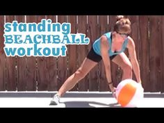 15 minute standing beachball workout - YouTube