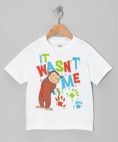 Take a look at this White Curious George 'It Wasn't Me' Tee - Toddler by Curious George on #zulily today!