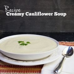 Creamy Cauliflower Soup Recipe