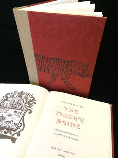 Angela Carter's Tigers Bride. letterpress printed by Rampant Lions Press, Cambridge with 14 Lino cut illustrations by Corinna Sargood. Bound by Black Cat Bindery  email info@blackcatbindery.com www.blackcatbindery.com