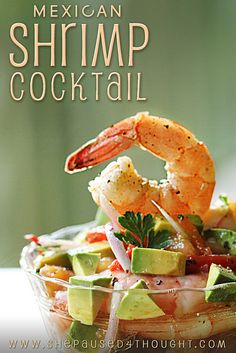 Mexican Shrimp Cocktail by She Paused 4 Thought, via Flickr