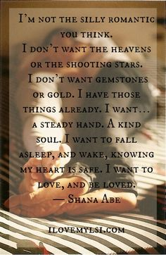 I want to love and be loved. ~ Shana Abe - Love and Relationship Quote. Cute Quotes, Great Quotes, Quotes To Live By, Inspirational Quotes, Sensible Quotes, Just In Case, Just For You, I Want To Be, Beau Message