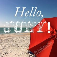 July a great month for boating and fishing! image via Beach Cottage Life Seasons Months, Days And Months, Months In A Year, Tgif, Hello July, Hello Friday, Hello Weekend, Summer Quotes, Beach Quotes