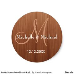 Rustic Brown Wood Bride And Groom Monogram Classic Round Sticker