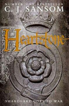 Heartstone - CJ Sansom