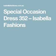 Special Occasion Dress 352 – Isabella Fashions