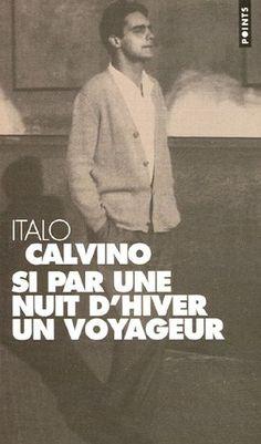 """Si par une nuit d'hiver un voyageur - Italo Calvino http://petitlien.com/mut15 """"Récit humoristique de ce petit monde de libraires, de professeurs, de traducteurs, de censeurs et d'ordinateurs qui s'agitent autour d'un livre."""""""