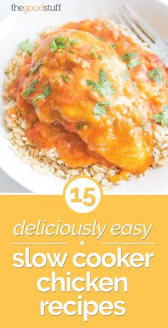 15 Deliciously Easy Slow Cooker Chicken Recipes | thegoodstuff
