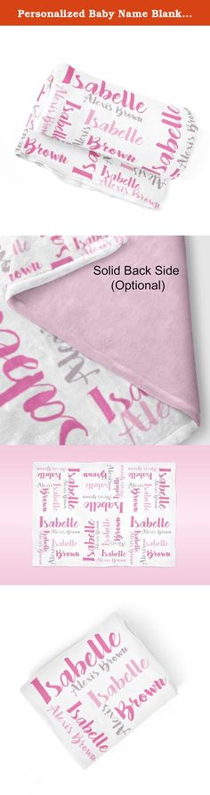 Personalized Baby Name Blanket 05 - Pink Baby Swaddling Blanket Photo Prop. 1 Personalized Baby Blanket - makes a great Baby Gift ~ I Design and Customize, You Give the Perfect Gift!~ My Personalized Baby is perfect for a new mom or mom to be! Wrap your precious baby, with a warm embrace, in this soft and cuddly blanket. Savor those close moments with your sleeping baby, as they relax in the warm comfort of the blanket in your arms. Give a child you love, the gift of a personalized…