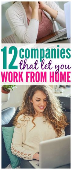 12 Companies That Let You Work from Home! Perfect for Moms, College Students, or if you are wanting to earn some extra money!