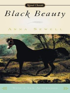 Black Beauty - by Anna Sewell