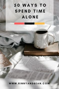 50 Ways to Spend Time Alone Things To Do When Bored, Things To Do Alone, Self Development, Personal Development, Alone Time, Self Care Routine, Life Advice, Self Improvement, Self Help