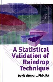 A Statistical Validation of Raindrop Technique by David Stewart, PhD