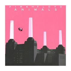 Pink Floyd - Animals Pink Floyd Album Covers, Pink Floyd Albums, Pink Floyd Shirt, Battersea Power Station, Art Deco Stil, My Favorite Music, Music Artists, Buildings, Nostalgia