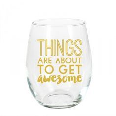 Things Are About To Get Awesome Stemless Wine Glass - Things Are About To Get Awesome Stemless Wine Glass Visit Things Are About To Get Awesome Stemless Wine Glass Things Are About To Get Awesome Stemless Wine Glass Wine Glass Crafts Wine Glass Sayin Liquor Bottle Crafts, Wine Glass Crafts, Wine Bottles, Vodka Bottle, Recycle Bottles, Diy Bottle, Wine Corks, Wine Decanter, Glass Bottles