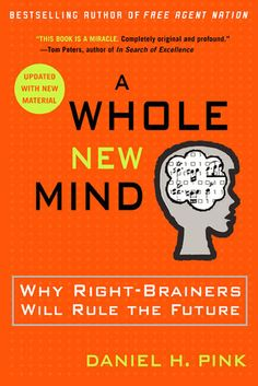 "Dan Pink - ""A Whole New Mind"""
