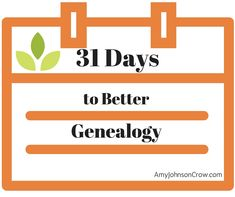 Thanks for joining me on this 31-day journey to better genealogy. You are going to discover a lot along your journey. Your ancestors will thank you! Here's what you need to know: Look in your inbox every day for a … Continue reading →