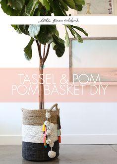 Tassel & Pom Pom Basket DIY on Little Green Notebook