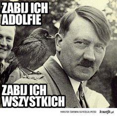 zabij ich, Adolfie