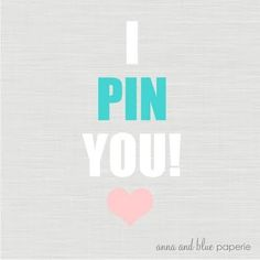 Love Quotes : I PIN YOU! From Anna and Blue.  #Love https://quotesayings.net/love/love-quotes-i-pin-you-from-anna-and-blue/