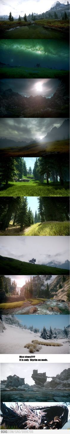 Skyrim has the most gorgeous scenery and beautiful graphics. I play on PS3 but even though I don't play on the PC with mods folk use it's still so beautiful! <3