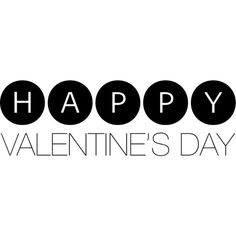 Happy Valentines Day text ❤ liked on Polyvore featuring text, phrase, quotes and saying