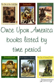 Once Upon America books listed by time period to use in your history studies.