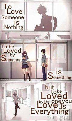 to love someone.is everything.. to be loved by someone is..strength but to be…