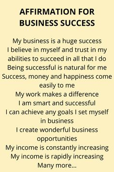 A fantastic, empowering collection of affirmations for business success. These affirmations help you to create a positive mindset to help … Positive Affirmations Quotes, Money Affirmations, Affirmation Quotes, Affirmations For Success, Wisdom Quotes, Quotes Positive, Life Quotes, Business Motivational Quotes, Business Quotes