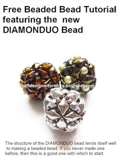 Eve Leder, Craft Designer : Free Beaded Bead Tutorial using newest addition to the two-hole bead group the DiamonDuo™ Bead