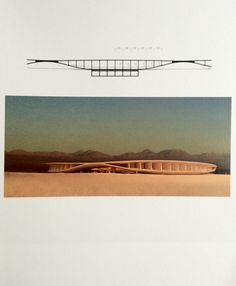 Peter Zumthor Model and drawing of Nomads of Atacama Hotel Chile 2008-2010