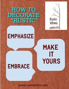 """Redecorating can be scary, especially if it's a new style that you LOVE but aren't ready to do a total makeover. Some trends blend flawlessly while others can make a room look like an eclectic nightmare. When it comes to a """"rustic"""" design though, here are three tips to make the transition easier!"""
