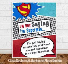 PRINTABLE Any Size I'm Not Saying I'm Superman Quote Boy Superhero Nursery Children's Wall Art Decor Digital Superhero Art Sign $13