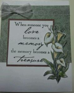 Sympathy card--I like the message. Sympathy Verses, Sympathy Card Messages, Words Of Sympathy, Sympathy Greetings, Unique Cards, Cool Cards, Creative Cards, Condolence Card Message, Funeral Cards