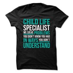 CHILD LIFE SPECIALIST We Solve Problems You Didn