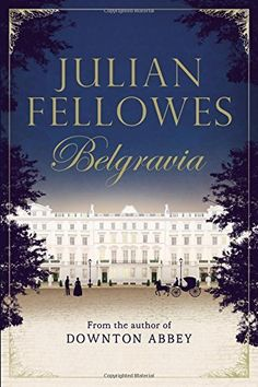 Julian Fellowes's Belgravia, http://www.amazon.com/dp/1455541168/ref=cm_sw_r_pi_s_awdm_MoAFxbT81FPBX