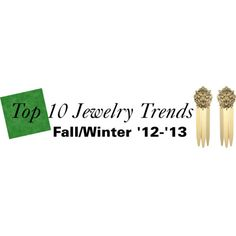 Top 10 Jewerly Trends Fall Winter