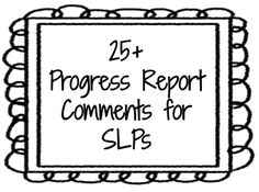 25+ Progress Report Comments for SLPs — Super Power Speech