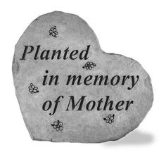 Planted In Memory Of Mother Memorial Stone Marker - 89220