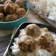 Apple Turkey Meatballs with Buttery Whole Wheat Gravy