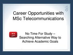 career-opportunities-with-msc-in-telecommunications by A1studycenter via Slideshare