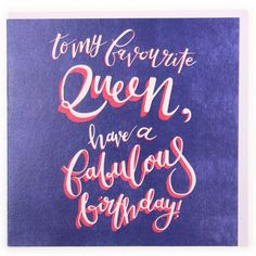 Favourite queen birthday card