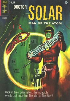 DOCTOR SOLAR MAN OF THE ATOM SILVER AGE GOLD KEY COMIC
